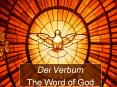 Dei Verbum The Word of God Dei Verbum The Word of Go