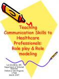 Teaching Communication Skills to Healthcare Professional