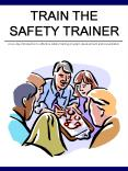 TRAIN THE SAFETY TRAINER