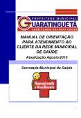 MANUAL DE ORIENTAЗГO PARA ATENDIMENTO AO CLIENTE DA REDE MUNICIPAL DE SAЪDE