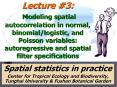 Lecture #3: Modeling spatial autocorrelation in normal