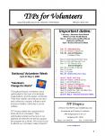 TIPs for Volunteers A quarterly publication for the Volunteers of TIP Hospice               February- April 2008