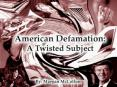 American Defamation Law: