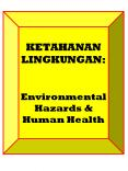 KETAHANAN LINGKUNGAN:  Environmental Hazards