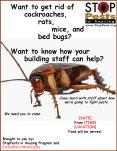 Want to get rid of cockroaches, rats, mice, and bed bugs? Want to know how yourbuilding staff can help?