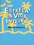 Manuel Bandeira Vida