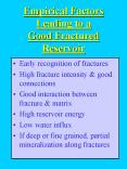 Empirical Factors Leading to a Good Fractured Reservoir
