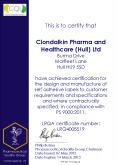 This is to certify that   Clondalkin Pharma and Healthcare (Hull) Ltd Burma Drive Marfleet Lane Hull HU9 5SD have achieved certification for the design and manufacture of self adhesive labels to customer requirements and specifications and where