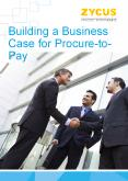 Building Business Case for Procure-to-Pay