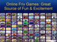Online Friv Games: Great Source Of Fun and Excitement