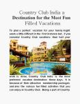 Country Club India a Destination for the Most Fun Filled Vacations