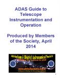 ADAS Guide to Telescope Instrumentation and Operation Produced by Members of the Society, April 2014