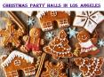 CHRISTMAS PARTY HALLS IN LOS ANGELES