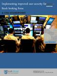 Implementing improved user security for Stock broking firms