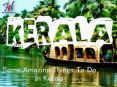 Top Amazing Things To Do In Kerala