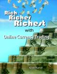 Rich Richer Richest with Online Currency Trading by Kiran Kumar