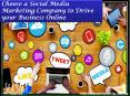 Choose a social media marketing company to drive your business online