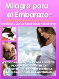 MILAGRO PARA EL EMBARAZO PDF GRATIS.