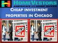 Cheap investment properties in Chicago