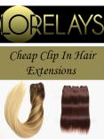 Cheap Clip In Hair Extensions