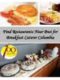 Find Restaurants Near Bwi for Breakfast Caterer Columbia
