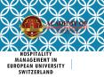 Hospitality Management in European University Switzerland