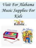 Visit For Alabama Music Supplies For Kids