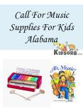 Call For Music Supplies For Kids Alabama