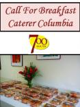 Call For Breakfast Caterer Columbia