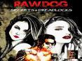 Raw Dog Secrets & Dreadlocks
