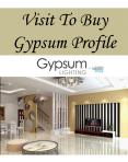 Visit To Buy Gypsum Profile