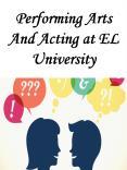 Performing Arts And Acting at EL University