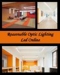Reasonable Optic Lighting Led Online