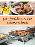 Get Affordable Box Lunch Catering Baltimore