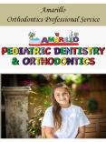 Amarillo Orthodontics Professional Service
