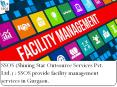 SSOS (Shining Star Outsource Services Pvt. Ltd.) : SSOS provide facility management services in Gurgaon.