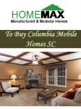 To Buy Columbia Mobile Homes SC