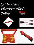 Get Insulated Electricians Tools Online