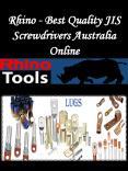 Rhino - Best Quality JIS Screwdrivers Australia Online