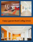 Enjoy Gypsum Board Ceiling Service