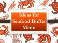 Idea of Throwing a Seafood Buffet Party