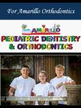 For Amarillo Orthodontics