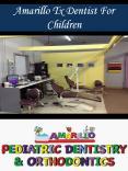 Amarillo Tx Dentist For Children