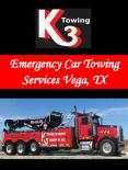 Emergency Car Towing Services Vega, TX