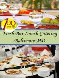 Fresh Box Lunch Catering Baltimore MD