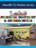 Amarillo Tx Dentist Service