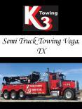 Semi Truck Towing Vega, TX