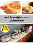 Healthy Breakfast Caterer Columbia MD