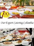 Our Expert Catering Columbia