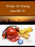 Worker Fit Testing Amarillo TX
